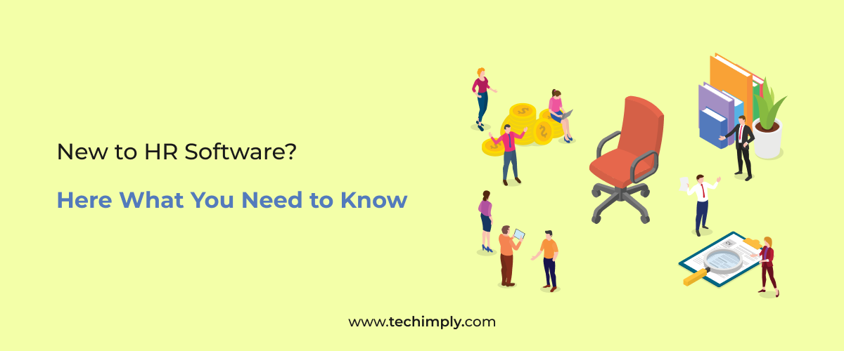 New to HR Software Here What You Need to KnowBlog_1200-4